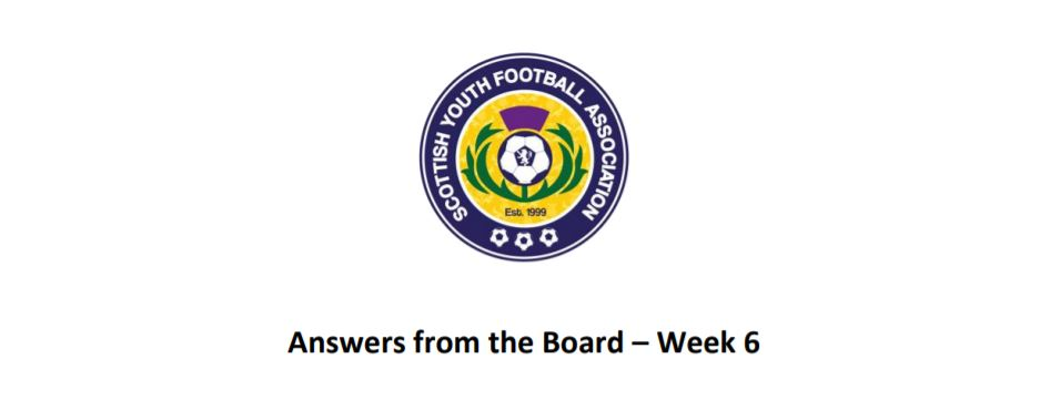 Answers from the Board (The Board of the SYFA) – Week 6